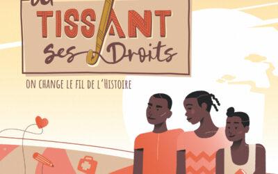 Une nouvelle campagne pour parler des droits des enfants : EN TISSANT SES DROITS